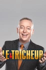 Le Tricheur series tv
