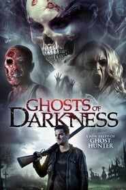 View Ghosts of Darkness (2017) Movie poster on 123movies