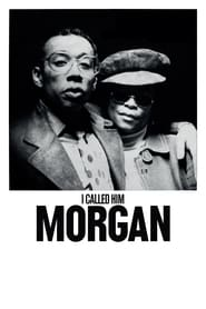 View I Called Him Morgan (2016) Movie poster on 123movies