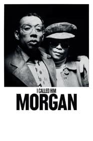 View I Called Him Morgan (2016) Movie poster on Ganool