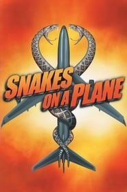 Snakes on a Plane FULL MOVIE