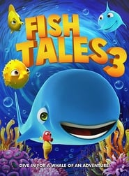 View Fishtales 3 (2018) Movie poster on Ganool