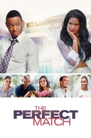 View The Perfect Match (2016) Movie poster on Ganool