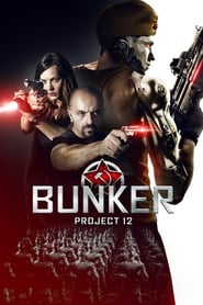 View Bunker: Project 12 (2016) Movie poster on Ganool