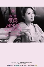 Miriam Yeung Minor Classics Live series tv