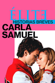 Elite Histórias Breves: Carla Samuel series tv