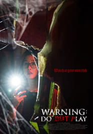 View Warning: Do Not Play (2019) Movie poster on Ganool