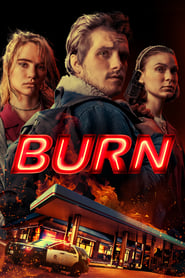 Burn (2019) Movie poster on Ganool