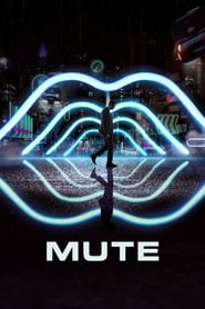View Mute (2018) Movie poster on Ganool