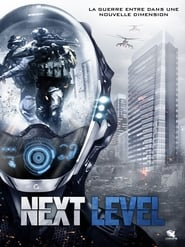 Next Level  film complet