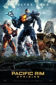 Pacific Rim : Uprising  film complet