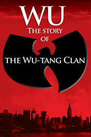 Wu: The Story of the Wu-Tang Clan