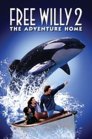 Free Willy 2: The Adventure Home (1995) poster on 123movies