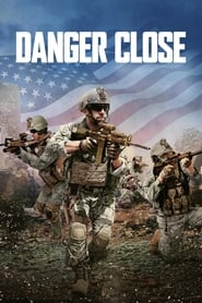 View Danger Close (2017) Movie poster on Ganool