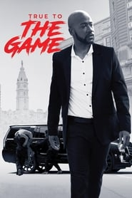 True to the Game مترجم