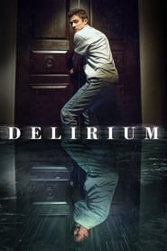 View Delirium (2018) Movie poster on Ganool
