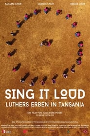 Poster Movie Sing it loud - Luthers Erben in Tansania 2017
