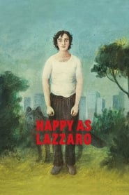 View Happy as Lazzaro (2018) Movie poster on cokeandpopcorn.click