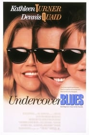 View Undercover Blues (1993) Movie poster on Ganool