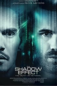 Poster Movie The Shadow Effect 2017