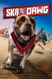 View Sk8 Dawg (2018) Movie poster on 123movies