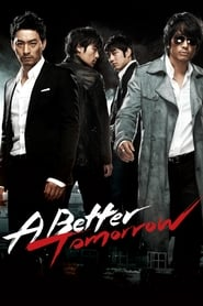 View A Better Tomorrow (2010) Movie poster on cokeandpopcorn