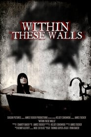 View Within These Walls (2015) Movie poster on Ganool