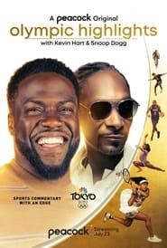 Serie streaming | voir Olympic Highlights with Kevin Hart and Snoop Dogg en streaming | HD-serie