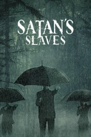 View Satan's Slaves (2017) Movie poster on cokeandpopcorn.click