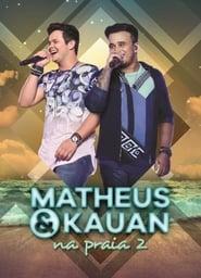 Poster Movie Matheus e Kauan - na Praia 2 2017