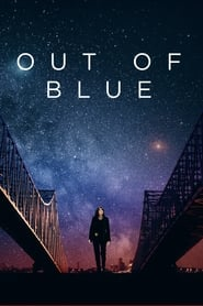 View Out of Blue (2019) Movie poster on Ganool