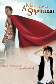 View A Man Who Was Superman (2008) Movie poster on Ganool