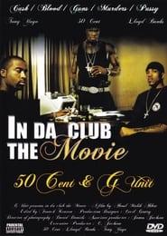 50 Cent & G-Unit: In Da Club - The Movie