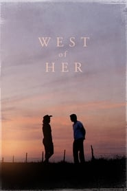 View West of Her (2016) Movie poster on Ganool