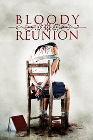 Bloody Reunion (2006) poster on IndoXX1