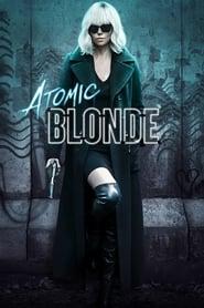 View Atomic Blonde (2017) Movie poster on Ganool