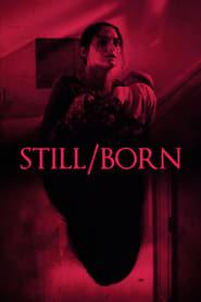 View Still/Born (2018) Movie poster on Ganool