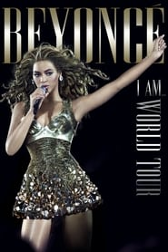 Beyoncé: I Am... World Tour