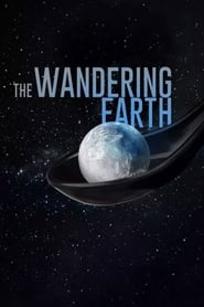 View The Wandering Earth (2019) Movie poster on Ganool