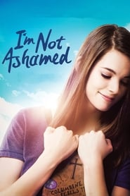 Poster Movie I'm Not Ashamed 2016