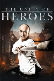 View The Unity of Heroes (2018) Movie poster on Fmovies