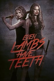 View Even Lambs Have Teeth (2015) Movie poster on cokeandpopcorn.click