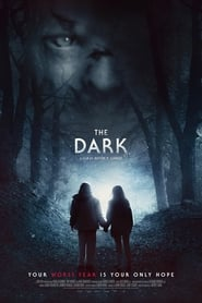 The Dark (2018) Movie poster on Ganool
