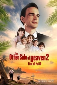 View The Other Side of Heaven 2: Fire of Faith (2019) Movie poster on Ganool