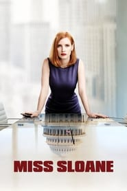 Watch Full Movie Streaming And Download Miss Sloane (2016) subtitle english