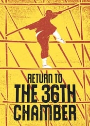 View Return to the 36th Chamber (1980) Movie poster on 123movies
