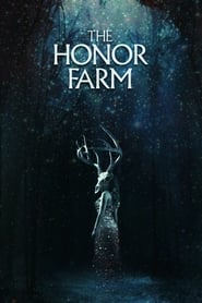 View The Honor Farm (2017) Movie poster on Ganool