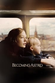 View Becoming Astrid (2018) Movie poster on Ganool