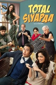 View Total Siyapaa (2014) Movie poster on cokeandpopcorn.click