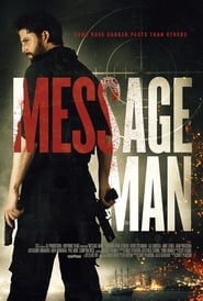 View Message Man (2018) Movie poster on Ganool